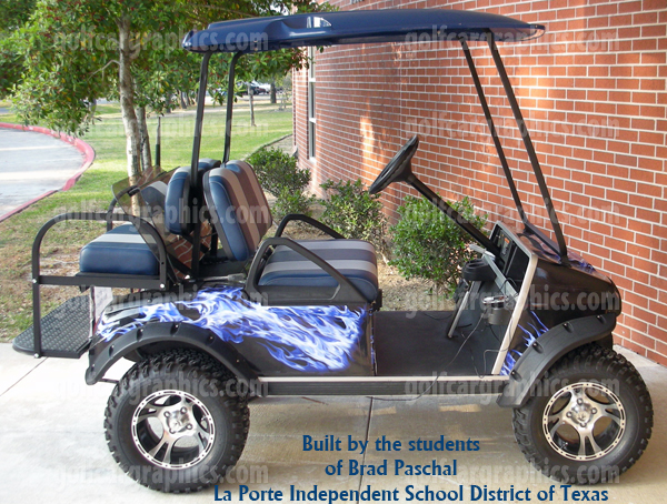 How about this custom build from the students in mr paschal s class of the la porte independent school district wow what a super looking golf car they